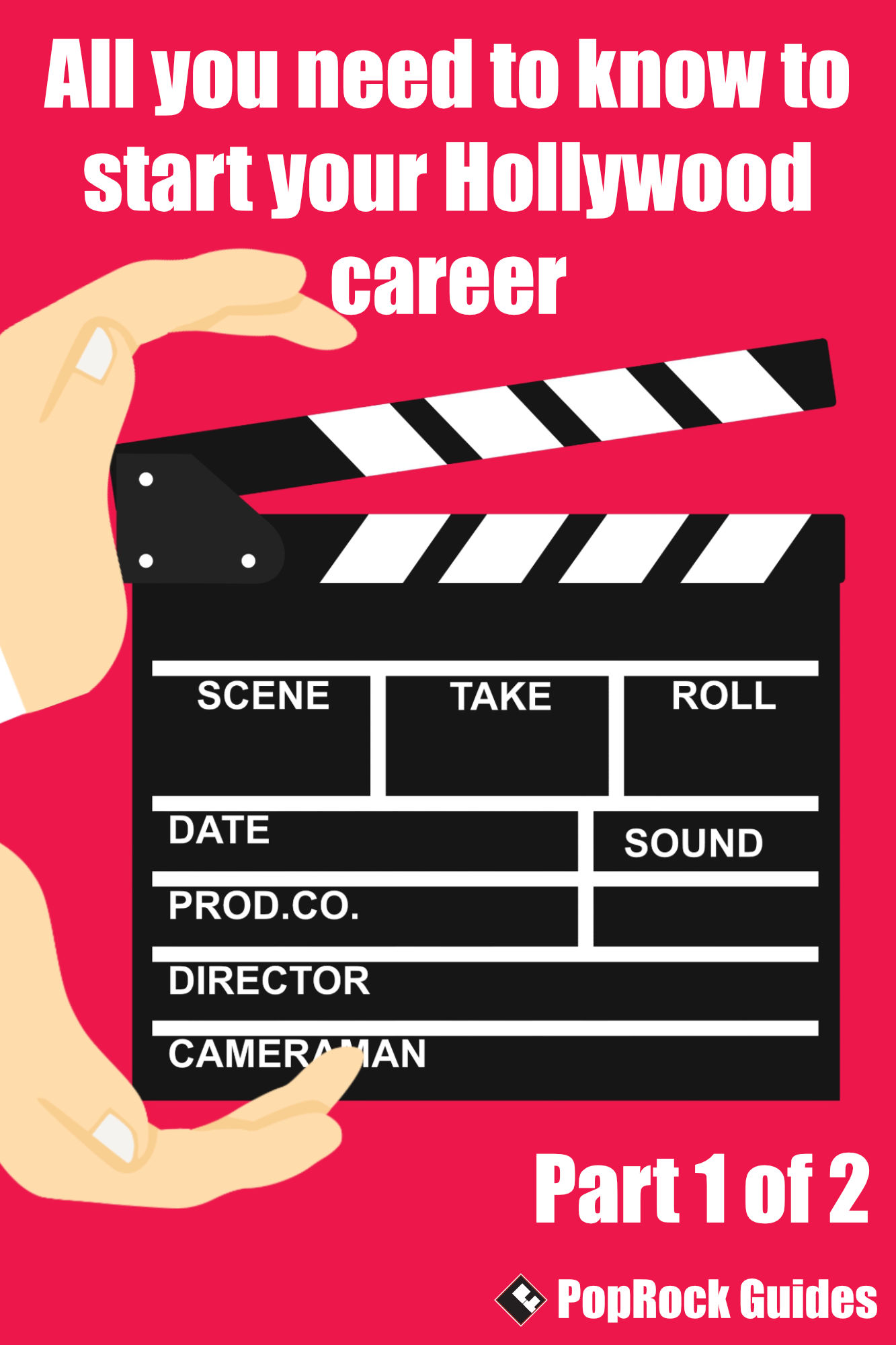 All You Need To Know To Start Your Hollywood Career